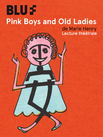 Pink Boys and Old Ladies