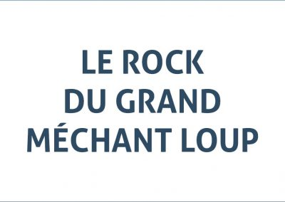 Le rock du grand méchant loup